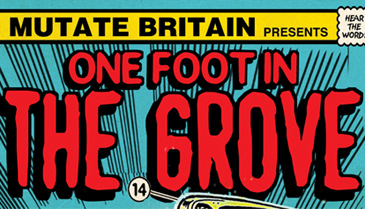 MuTATE Britain - One Foot in the Grove